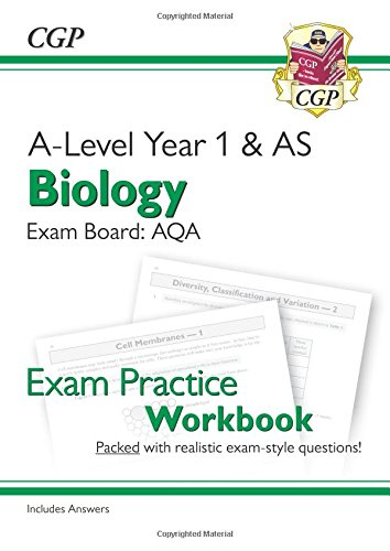 New A-Level Biology for 2018: AQA Year 1 & AS Exam Practice Workbook - includes Answers (CGP A-Level Biology)