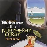 Welcome to Northeast Coast [Import USA]