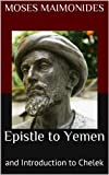 Epistle to Yemen: and Introduction to Chelek