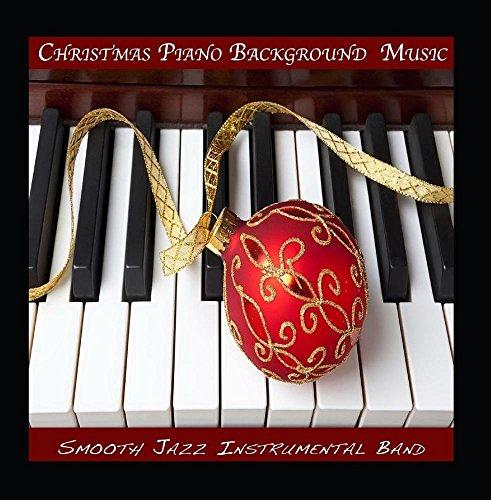 Christmas Piano Background Music