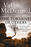 The Torment of Others (Tony Hill and Carol Jordan, Book 4)
