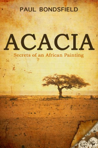 Used, Acacia: Secrets of an African Painting for sale  Delivered anywhere in UK