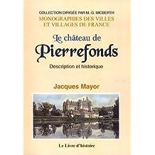 Le château de Pierrefonds : Description et historique