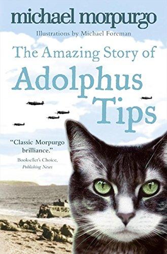 The Amazing Story of Adolphus Tips por Michael Morpurgo
