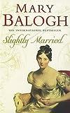 Slightly Married: Number 3 in series (Bedwyn Series)