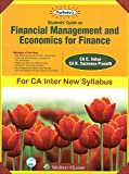 Padhuka's Students Guide on Financial Management and Economics for Finance for CA Inter [IPCC] May 2018 Exam by CA. G. Sekar [New Syllabus]