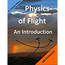 Physics of Flight: An Introduction (English Edition)