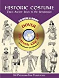 Historic Costume: From Ancient Times to the Renaissance [With CDROM] (Dover Pictorial Archives)