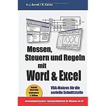 Messen, Steuern und Regeln mit Word & Excel: VBA-Makros für die serielle Schnittstelle