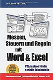 Messen, Steuern und Regeln mit Word & Excel: VBA-Makros für die serielle Schnittstelle - Hans-Joachim Berndt, Burkhard Kainka