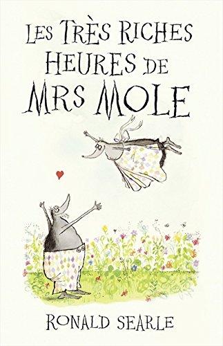 Les Très Riches Heures de Mrs Mole por Ronald Searle