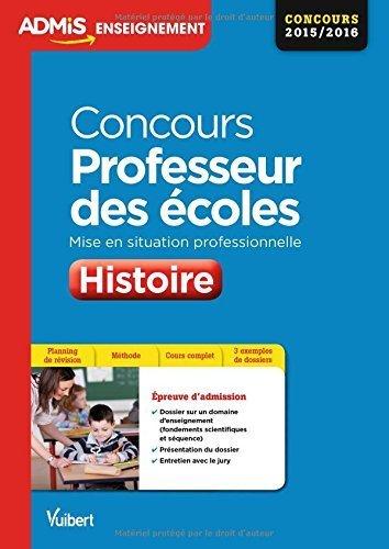 Concours Professeur des écoles - Histoire - Mise en situation professionnelle - CRPE 2015-2016 de Bénédicte Delavenne (19 janvier 2015) Broché