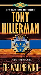 The Wailing Wind by Tony Hillerman (2010-09-28)