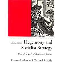 Hegemony and Socialist Strategy: Towards a Radical Democratic Politics (Phronesis S.)