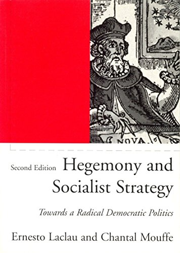 Hegemony and Socialist Strategy: Towards a Radical Democratic Politics (Phronesis S.) por Ernesto Laclau