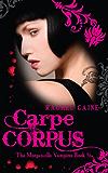 Carpe Corpus (The Morganville Vampires Book 6)