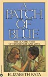 A Patch of Blue by Elizabeth Kata (1988-04-13)
