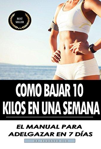 como perder 7 kilos en 10 dias