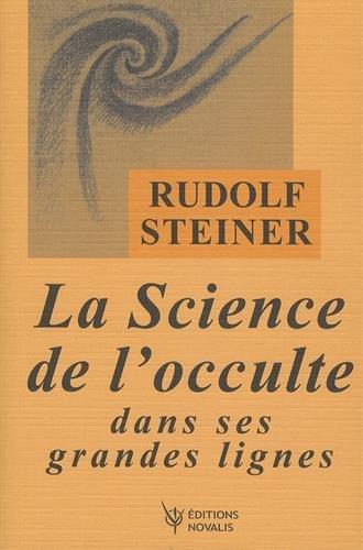 La Science de l'occulte dans ses grandes lignes