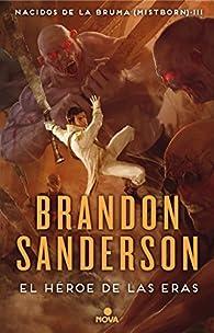 El Héroe de las Eras par Brandon Sanderson