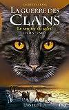 la guerre des clans cycle v tome 01 le sentier du soleil 1