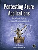 #8: Pentesting Azure Applications: The Definitive Guide to Testing and Securing Deployments