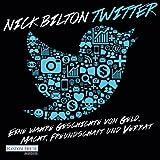 Twitter: Eine wahre Geschichte von Geld, Macht, Freundschaft und Verrat