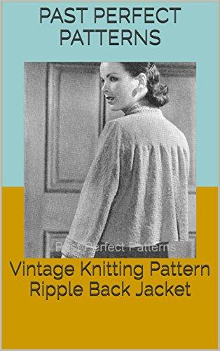 Vintage Knitting Pattern Ripple Back Jacket (English Edition)