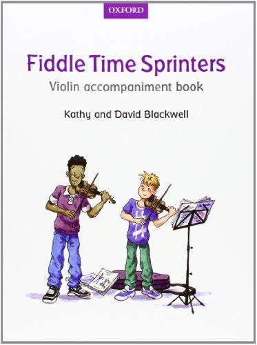 Fiddle Time Sprinters Violin Accompaniment Book par From Oxford University Press