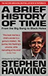 'A Brief History of Time: From Big Bang to Black Holes' poses some interesting and unanswered questions, like if there had been any beginning of time or if time can run backwards or if there is any boundary to the universe itself. Stephen Hawking, t...