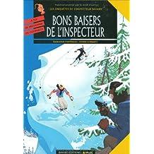 Les enquêtes de l'inspecteur Bayard, Tome 6 : Bons baisers de l'inspecteur