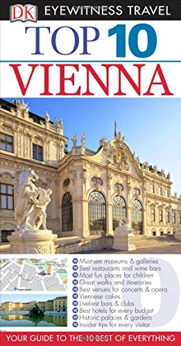 Top 10 Vienna (DK Eyewitness Top 10 Travel Guides)