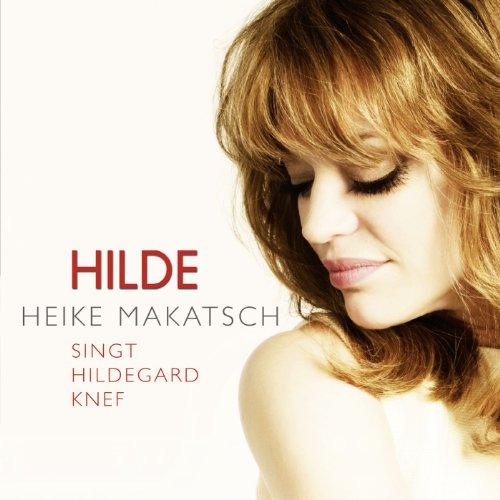 Hilde - Heike Makatsch singt H...
