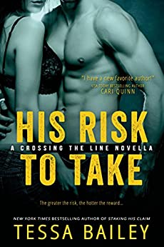 His Risk to Take (A Line of Duty) von [Bailey, Tessa]