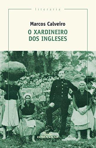 O xardineiro dos ingleses: XXIV Premio San Clemente Rosalía-Abanca en lengua gallega (Literaria)