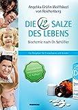 Die 12 Salze des Lebens - Biochemie nach Dr. Schüßler (Amazon.de)