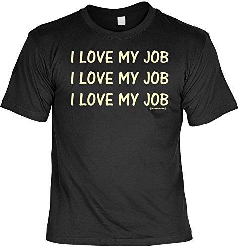 Arbeitnehmer/Spaß/Fun-Shirt Rubrik lustige Sprüche-Shirt: I love my Job - witziges Geschenk Schwarz
