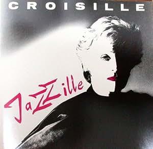 Croisille Jazzille