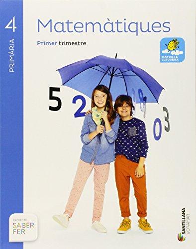 MATEMATIQUES 4 PRIMARIA SABER FER - 9788490582633