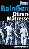 Dürers Mätresse (Jubiläumsausgabe) (Paul Flemming) (Frankenkrimi) - Jan Beinßen