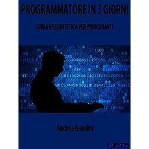 Programmatore in 3 Giorni: Guida Ipersintetica per Principianti