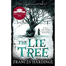 The Lie Tree by Frances Hardinge (2015-05-07)