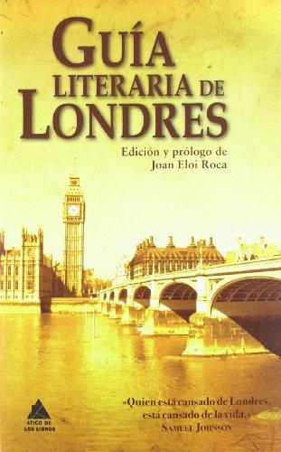 GUIA LITERARIA DE LONDRES (Ático de los Libros)