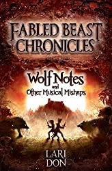 Wolf Notes and Other Musical Mishaps (Kelpies: Fabled Beasts Chronicles)