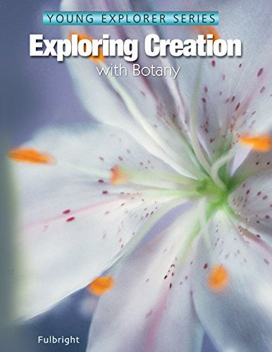 Exploring Creation with Botany (English Edition)