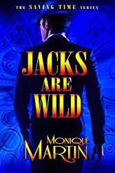 Jacks Are Wild: An Out of Time Novel (Saving Time, Book 1) (English Edition)