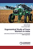 Ergonomical Study of Farm Workers in India: Laboratory Evaluation of Farm Workers on MONARK 828E Ergometer