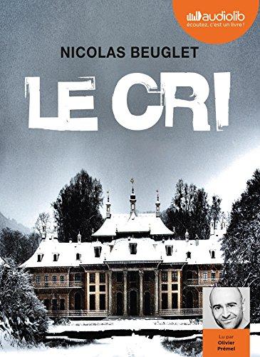 Le Cri: Livre audio 2 CD MP3