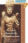 Essential Ananda K. Coomaraswamy (Per...