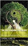 Scarica Libro TRA ZEN E COACHING 99 PENSIERI Migliorare attraverso i racconti Migliorare con il Coaching Vol 4 (PDF,EPUB,MOBI) Online Italiano Gratis
